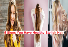 Best 6 Signs You Have Healthy Stylish Hair In 2020